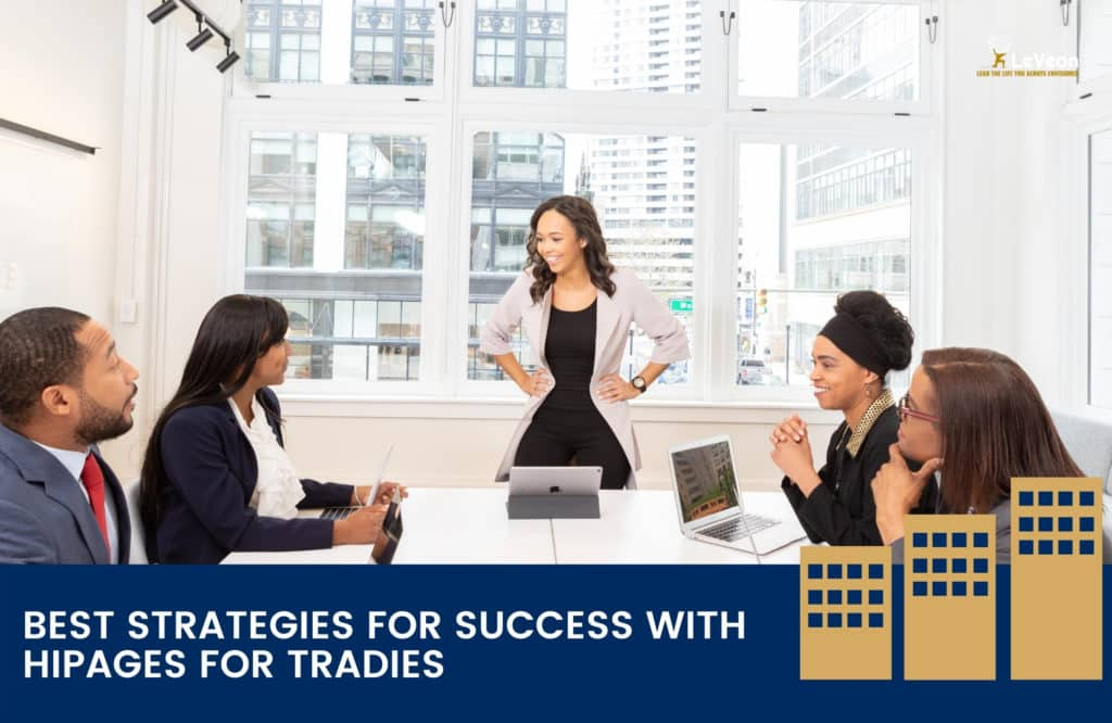 Best Strategies for Success with Hipages for Tradies