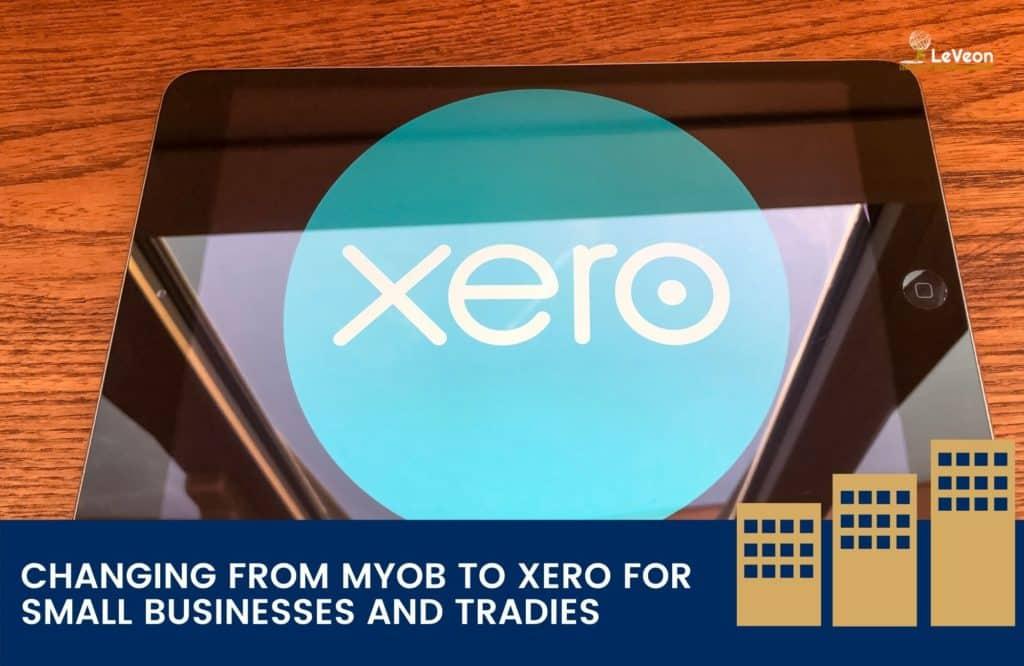 Changing from MYOB to Xero