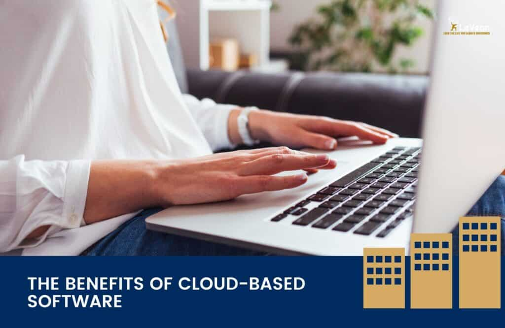 The Benefits of Cloud-based Software